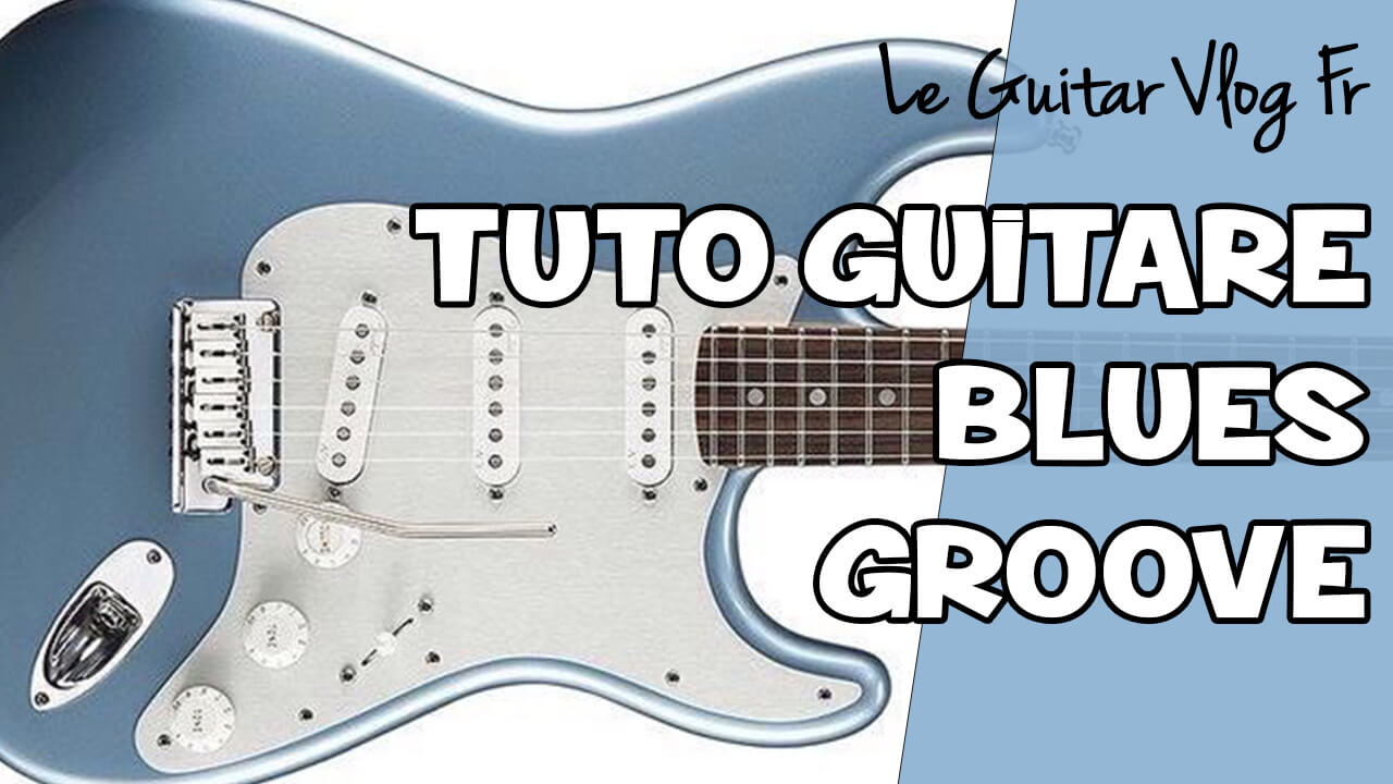 Blues groove guitare