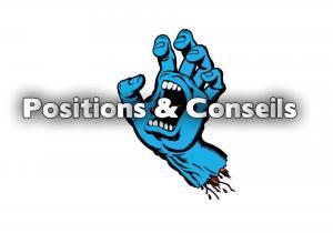 Position & Conseils