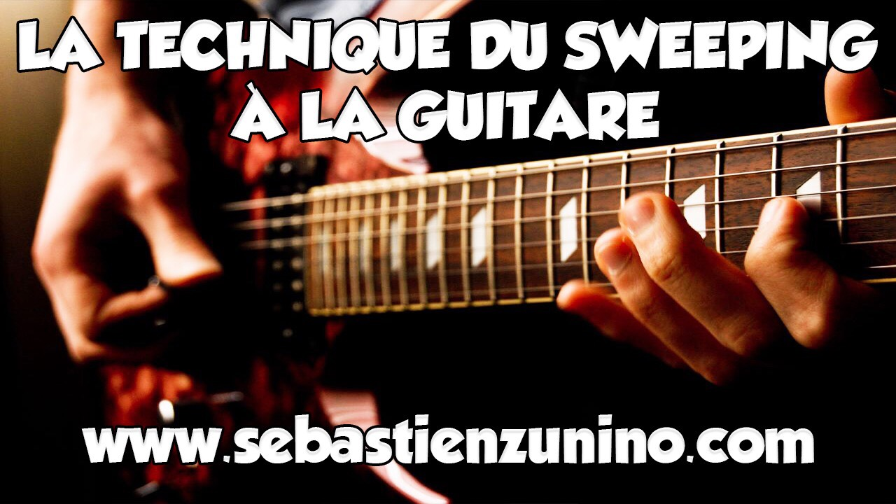 La technique du sweeping a la guitare