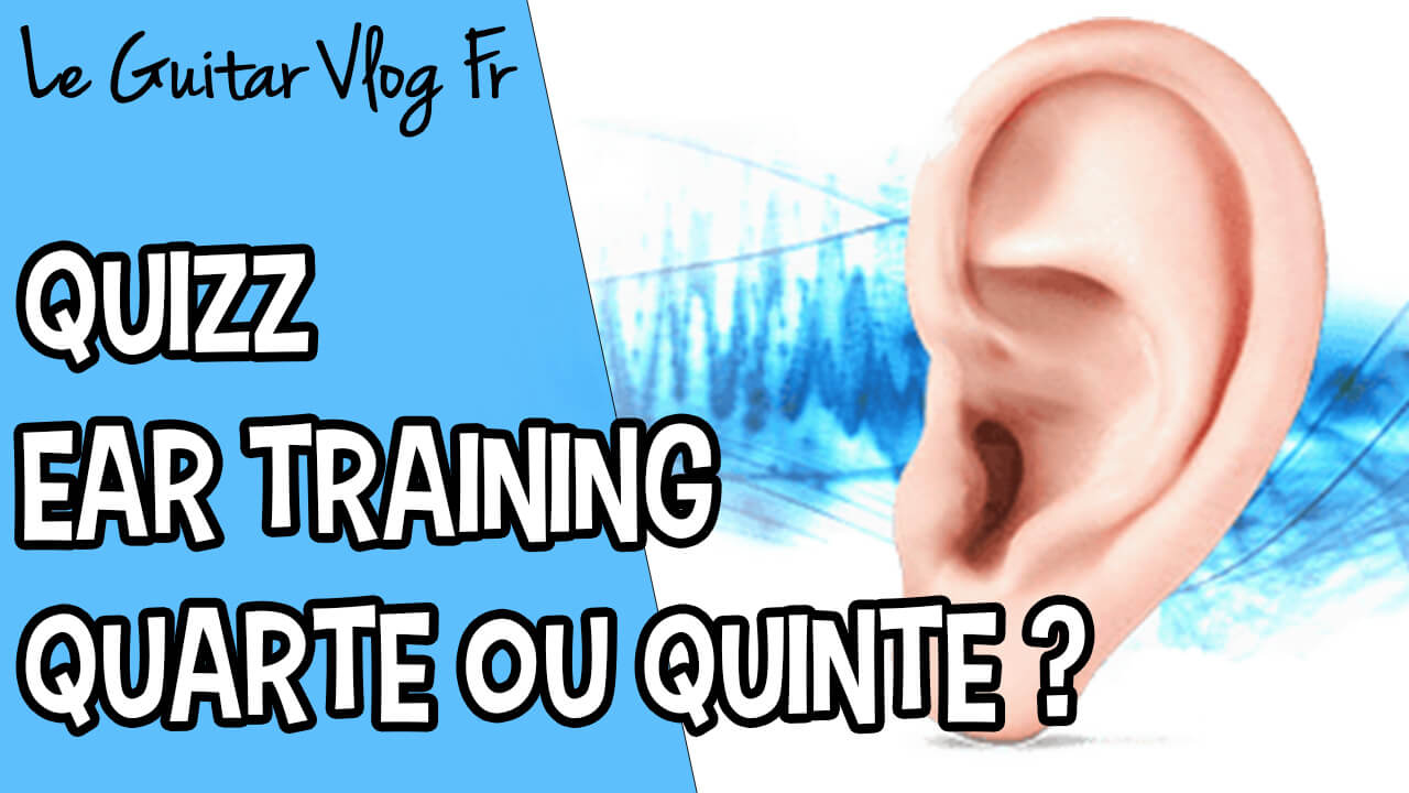 Quizz ear training quarte ou quinte